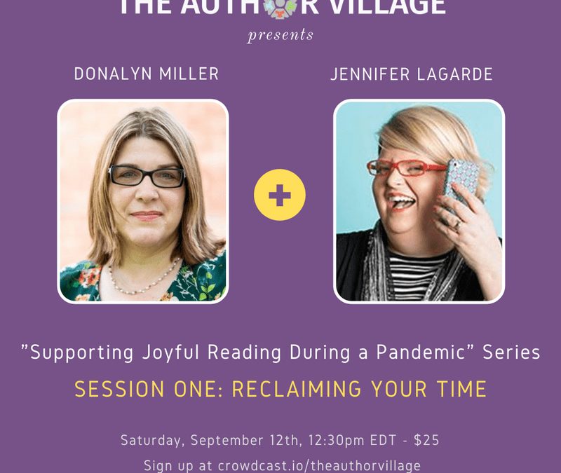 Webinar: Supporting Joyful Reading During a Pandemic – Reclaiming Your Time