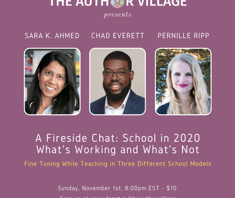 A Fireside Chat: School in 2020, What's Working and What's Not